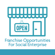 Franchise Opportunities For Social Enterprise